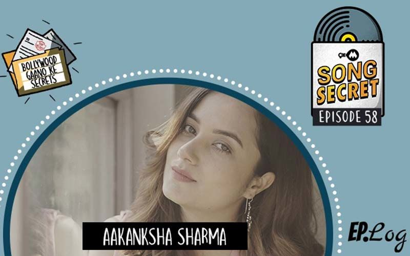 9XM Song Secret: Episode 58 With Aakansha Sharma