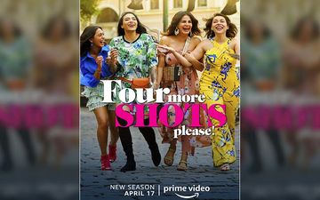 Four More Shots Please Season 2 Review, Binge Or Cringe: The Girls Call The Shots Making Us Want To Say 'Some More Shots Please'