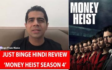 Money Heist Season 4 Review, Binge Or Cringe: It Gets Bigger, Better And Bolder; Gear Up For An Edge-Of-The-Seat Experience!