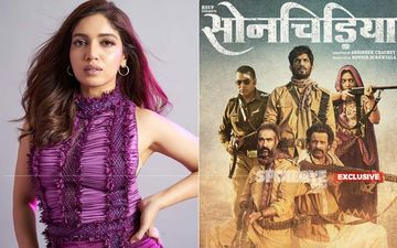 Bhumi Pednekar Reveals What She Gained From Sonchiriya Despite It's Failure At The Box-Office- EXCLUSIVE
