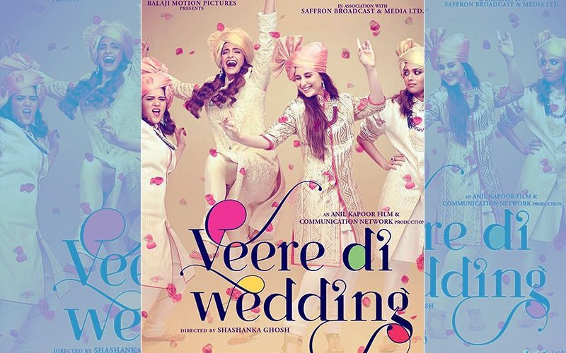 Veere Di Wedding Box-Office Collection, Day 1: BFF Brigade Exceeds Trade Expectations; Earns Rs 10.7 Cr