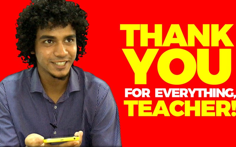 When Was The Last Time You Said Thank You To Your Teacher?