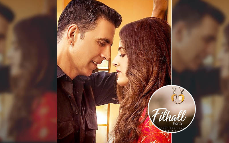 Filhall Part 2 First Poster: Akshay Kumar And Nupur Sanon's Adhuri Kahaani Continues With Another Melody