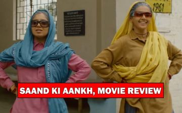 Saand Ki Aankh, Movie Review: Taapsee Pannu-Bhumi Pednekar Leave You Awestruck In A Film That Reminds You Of MS Dhoni's Batting Style