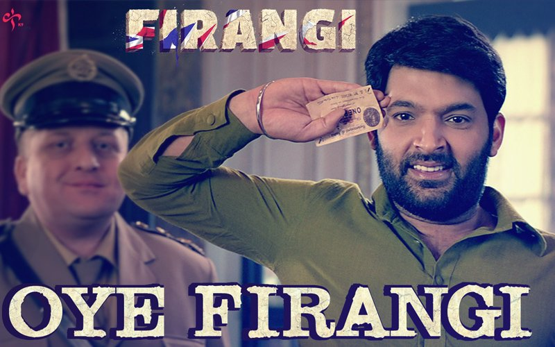 Firangi First Song: Kapil Sharma Puts On The Uniform With Pride In Oye Firangi