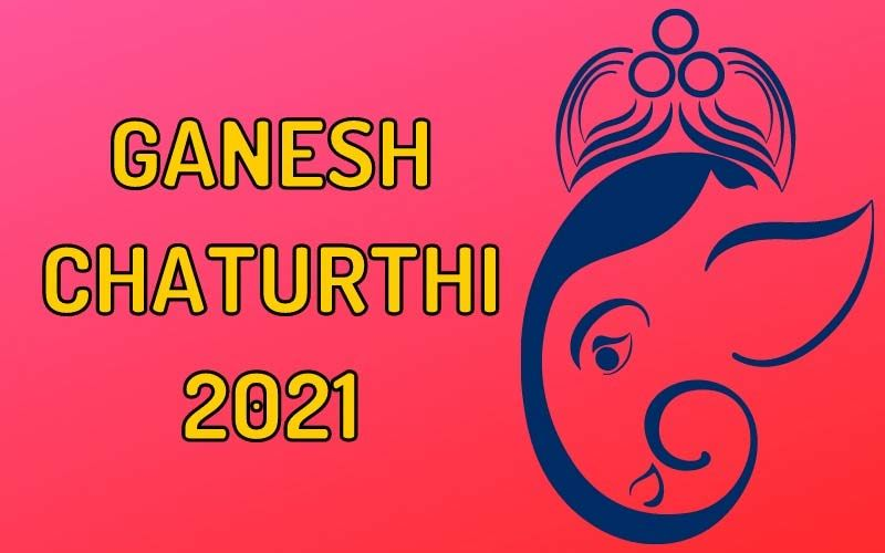 Ganesh Chaturthi 2021: Date, Puja Muhurat, And Time Of Ganpati Sthapana And Visarjan, Significance Of The Festival - All You Need To Know