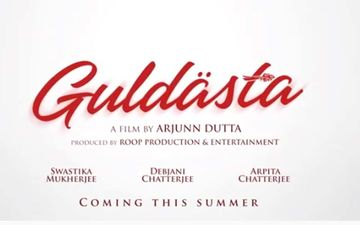 Arjun Dutta's Next 'Guldasta' Motion Poster Starring Arpita Chatterjee, Swastika Mukherjee And Debjani Chatterjee Released