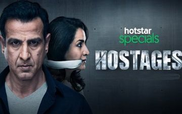 Hostages 2: Ronit Roy And Sudhir Mishra Recall Season 1 And Give Us A Sneak Peek Of What Lies Ahead