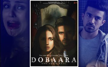 Movie Review: Dobaara See Your Evil, Sheeshe Ke Peeche Kya Hai? Who Cares!