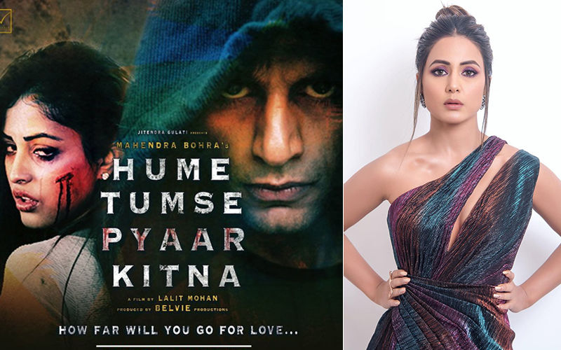 Hume Tumse Pyaar Kitna Trailer: Karanvir Bohra Turns Obsessive And Hina Khan Is All Praises