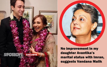 "Imran Khan's Marriage Now In Choppier Waters: Mother-In-Law Vandana Malik Says, ""Time Will Decide Whether My Daughter Avantika Reconciles With Him"""
