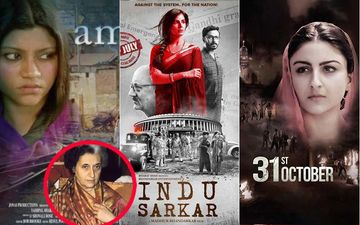 Indira Gandhi 35th Death Anniversary: Indu Sarkar, Amu, 31st October And Other Films On The Life Of The Former PM