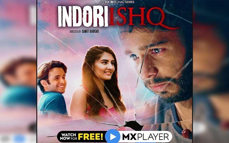 Indori Ishq: Samit Kakkad's Web Series Now Out On MX Player