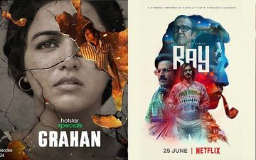 Netflix's Ray To Hotstar's Grahan, Here's A List Of Exciting OTT Releases Of The Week!