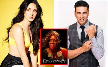 It's Official: Kiara Advani To Romance Akshay Kumar In Kanchana Remake