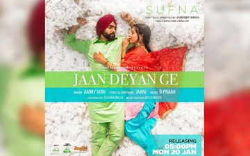 Sufna's New Song Starrer Ammy Virk And Tanya Jaan Deyan Ge is Out