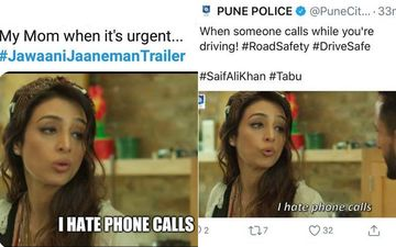 Jawaani Jaaneman Trailer Memes: Pune Police And Fans Are Digging Tabu's 'I Hate Phone Calls' Dialogue