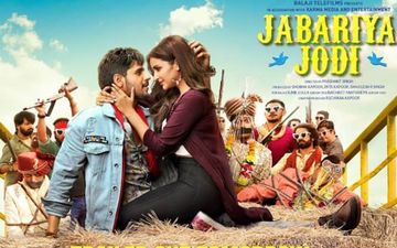Jabaraiya Jodi Release Postponed: Ekta Kapoor Does Not Want The Sidharth-Parineeti Starrer To Eat Into Judgementall Hai Kya Collections