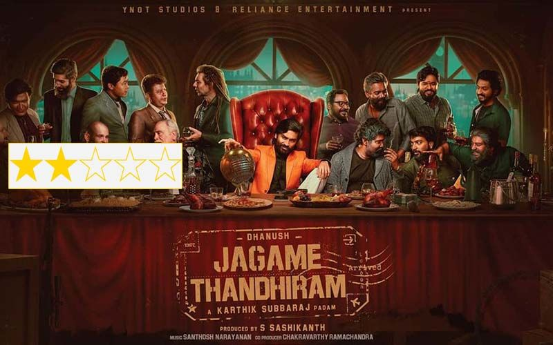 Jagame Thandhiram Review: Dhanush's Crime Drama Is A Tedious Story Served With Lot Of Style