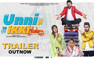 Jagjeet Sandhu And Sawan Rupowali Starrer 'Unni Ikki' Trailer Will Get You Hooked In No Time