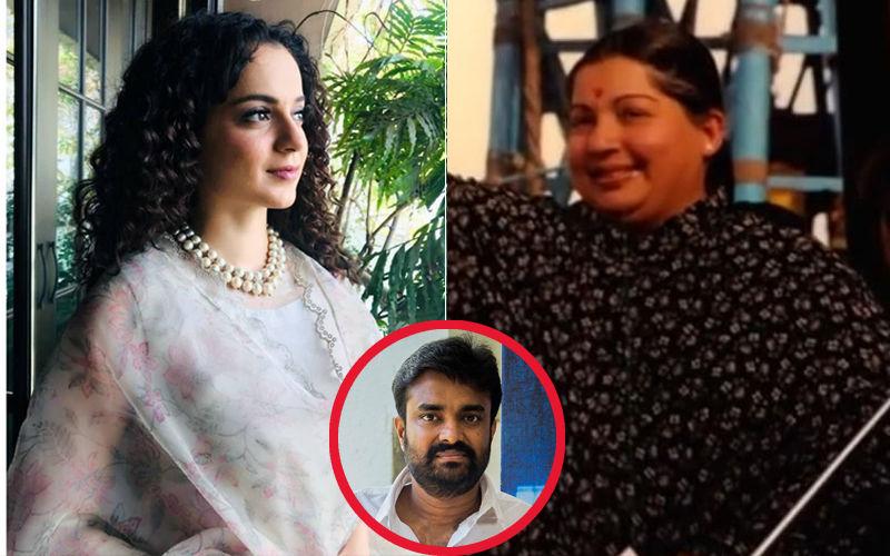 जयललिता की बायोपिक के लिए कंगना रनौत को नही मिल रहे हैं 24 करोड़, निर्देशक ने कही ये बात