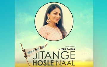 Jitanga Hosle Naal: Neeru Bajwa, Sargun Mehta, Rubina Bajwa And Other Pollywood Actresses Come Together For A Positive Song