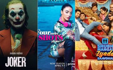 Joker, Four More Shots Please 2, Shubh Mangal Zyaada Savdhaan- 10 Shows And Movies On Netflix, Disney+ Hotstar, YouTube, Amazon Prime Video You Can JUST BINGE