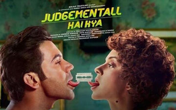 Judgementall Hai Kya Box- Office Collections Day 2: Kangana Ranaut-Rajkummar Rao Starrer Witnesses A Massive Jump