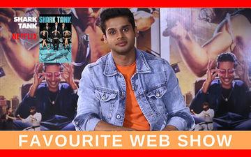 जस्ट बिंज: इस वेब सीरिज के बड़े फैन हैं अभिनेता अभिमन्यु दसानी