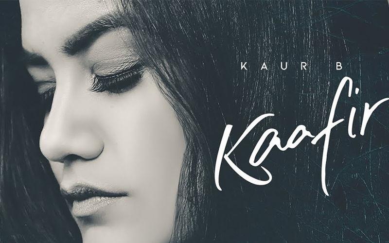 Kaur B's Latest Song 'Kaafir' Is A Romantic Melody