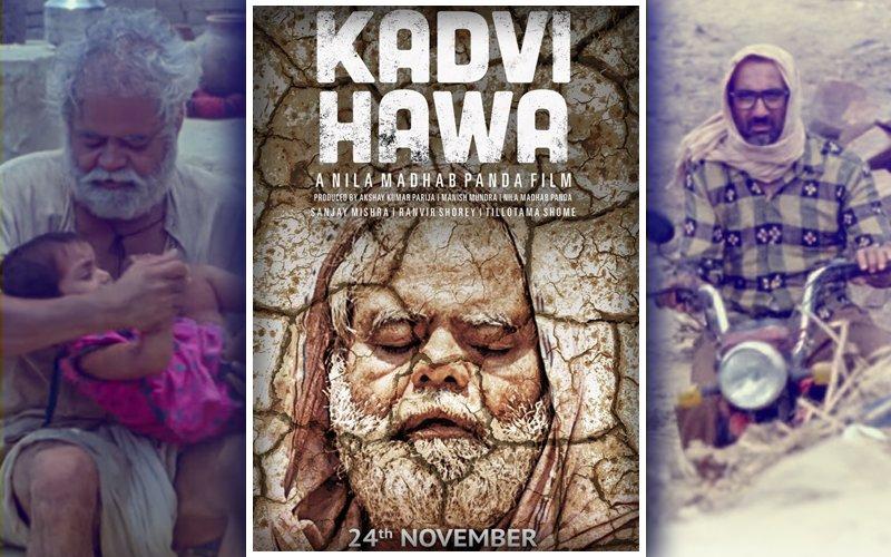 Movie Review: Kadvi Hawa…Purposeful Picture Of Doom & Gloom
