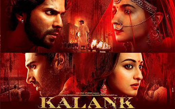 Kalank Box-Office Collection, Day 1: Karan Johar's Multi-Starrer Becomes The Highest Opener Of 2019
