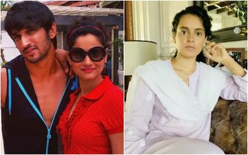 Ankita Lokhande Spoke To Kangana Ranaut; Queen Actress Says SSR's Ex Told Him, 'He Was Not Thick-Skinned' And Couldn't Bear The 'Humiliation'