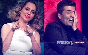FORGET NEPOTISM: Kangana Ranaut Says Karan Johar Serves Poison To His Guests