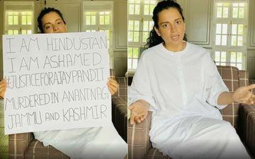 Kangana Ranaut BASHES Celebs For Their Silence On Killing Of Kashmiri Pandit Sarpanch Ajay Pandita; Mocks Them By Holding A Placard