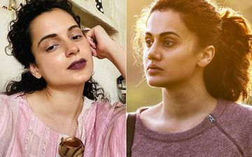 Kangana Ranaut's Team Hits Back At Taapsee Pannu For Posting Half Edited Videos, Calls Her 'Not Just B-Grade Actor But Also B-Grade Human Being'