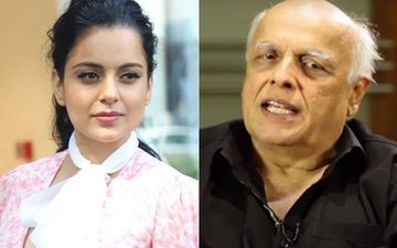 'I Was A Witness, Mahesh Bhatt Yelled At Kangana Ranaut', Says Writer Shagufta Rafique, But Rubbishes Allegations Of Him Throwing A Chappal At Her