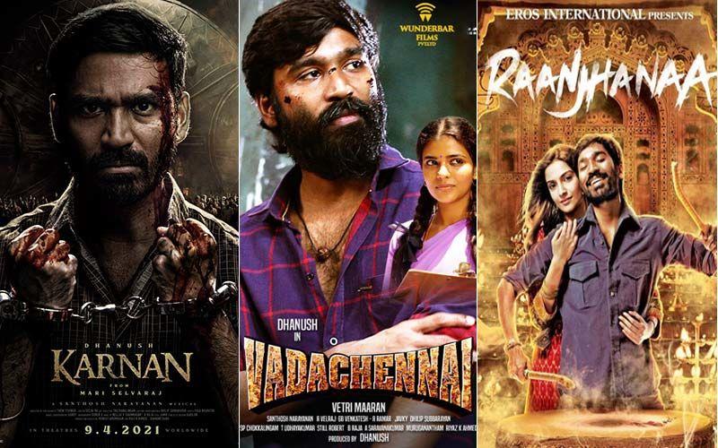 Happy Birthday Dhanush: Karnan, Vada Chennai, Raanjhanaa And Others; 5 Of The Actor's Finest Performances Till Date