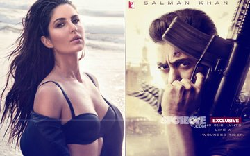 BELIEVE IT OR NOT: No Katrina Kaif, No Tiger Zinda Hai!