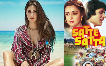 Katrina Kaif Is NOT Stepping Into Hema Malini's Shoes For Satte Pe Satta Remake- EXCLUSIVE