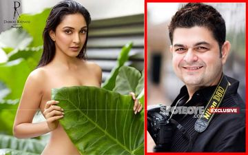 Kiara Advani's Leaf Picture Photographer Dabboo Ratnani INTERVIEW: 'She Was Not Shy But Game For It'- EXCLUSIVE