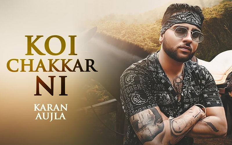 'Koi Chakkar Ni': Karan Aujla's Latest Track Is Out Now