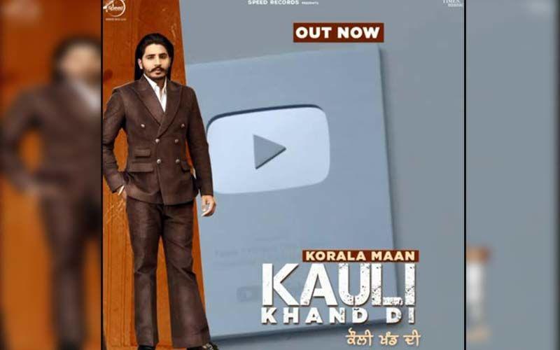 'Kauli Khand Di' By Korala Maan Playing Exclusively on 9X Tashan