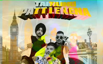 The Landers ft. Afsana Khana's 'Tainu Patt Lena' Is Out Now