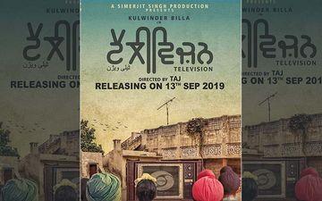 Kulwinder Billa Starrer 'Television' To Release On Sep 13