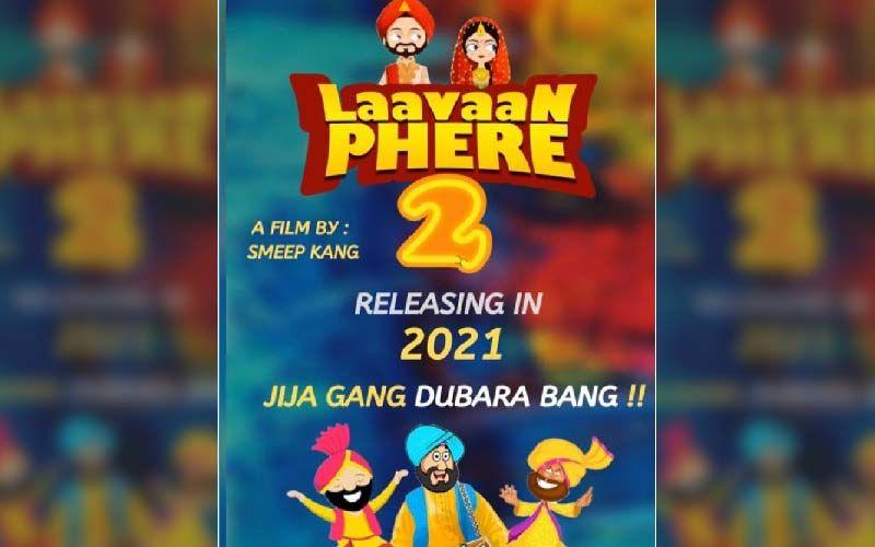 Laavaan Phere 2: Be Prepared For The Return Of The crazy Jija Gang In 2021