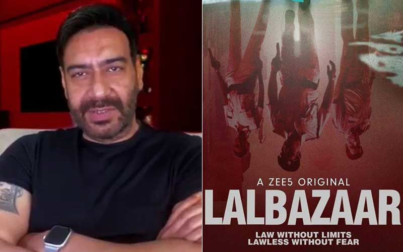 Lalbazaar: Ajay Devgn Boasts About The Bravery Of Cops As He Presents The New Crime Drama - WATCH HERE