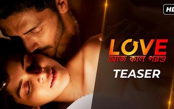 Love Aaj Kal Porshu Teaser Out: Madhumita Sarkar, Arjun Chakrabarty Starrer Is A Modern Day Love Story