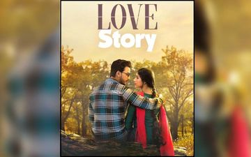 Love Story Second Song 'Ay Na Aro Kache' Will Ride Straight Down To Your Soul