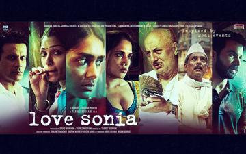 फिल्म लव सोनिया का दमदार ट्रेलर हुआ रिलीज़, रोंगटे खड़े हो जायेंगे आपके